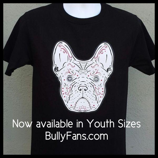 SALE Bully Fans Frenchie De Los Muertos YOUTH T-shirt - Black