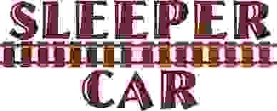 Screenplay by Mark Reynolds titled Sleeper Car.