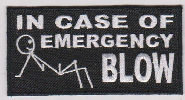 In Case Of Emergency Blow