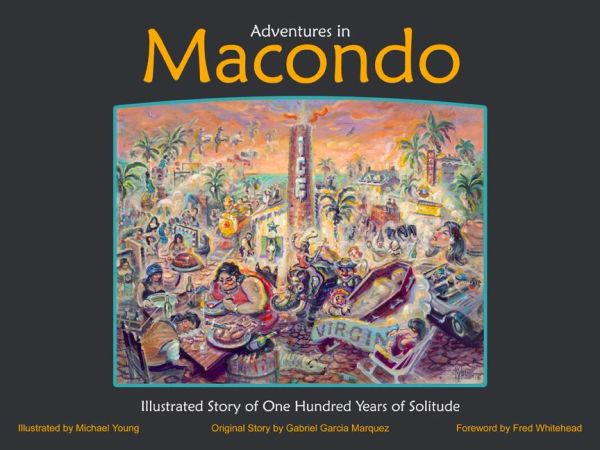 Adventures In Macondo Soft Cover Book