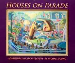 Houses on Parade Soft Cover Book