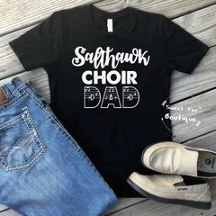 [Choose Your Team/School] Choir Dad with Musical Notes
