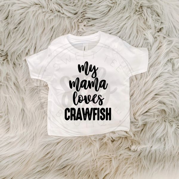 My Mama Loves Crawfish Baby Tee