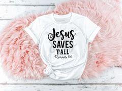 Jesus Saves Y'All [Romans 10:9]