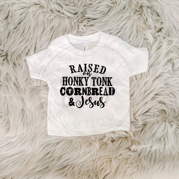 Raised On Honky Tonk Cornbread & Jesus Baby Tee