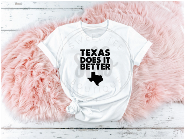 Texas Does It Better