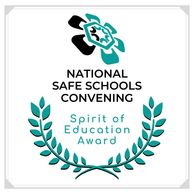 National Safe Schools Convening Spirit of Education Award