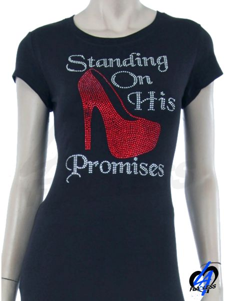 """Standing On His Promises"" T-Shirt"