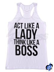 """Act Like A Lady"" Tank Top"