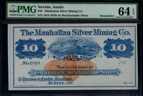 1870's $10 Austin Nevada PMG 64 EPQ Manhattan Silver Mining Co. Item #1611119-039