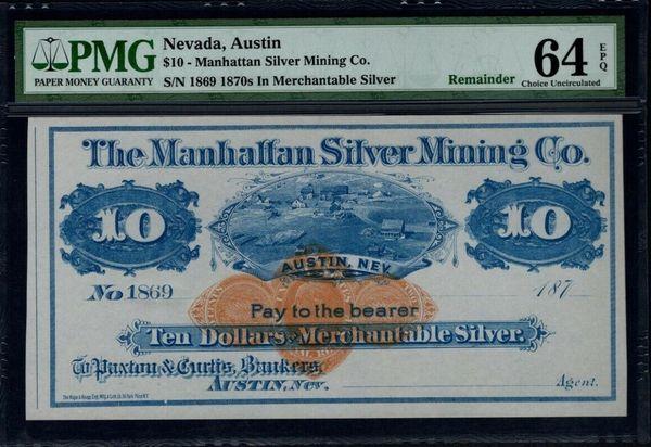 1870's $10 Austin Nevada PMG 64 EPQ Manhattan Silver Mining Co. Item #1611119-032