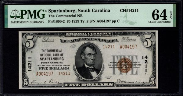 1929 $5 The Commercial National Bank of Spartanburg South Carolina PMG 64 EPQ Fr.1800-2 Charter CH #14211 Item #1991654-004