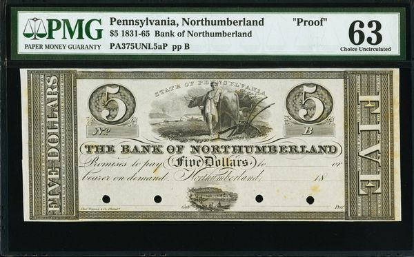 1831-1865 $5 Bank of Northumberland Pennsylvania PROOF Note PMG 63 Item #5014310-009