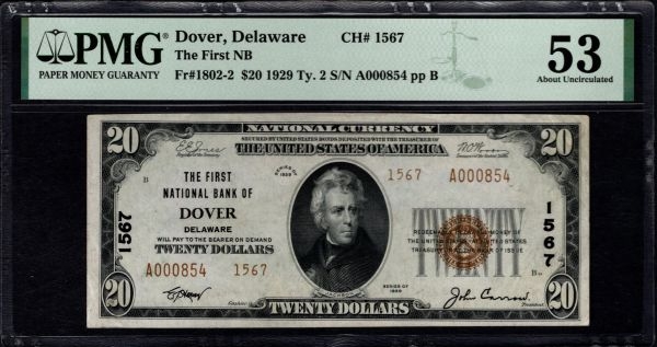1929 $20 The First National Bank of Dover Delaware PMG 53 Fr.1802-2 Charter CH#1567 Item #8082737-015