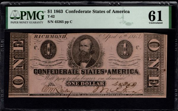 1863 $1 T-62 Confederate Currency PMG 61 Civil War Note Item #1992489-006