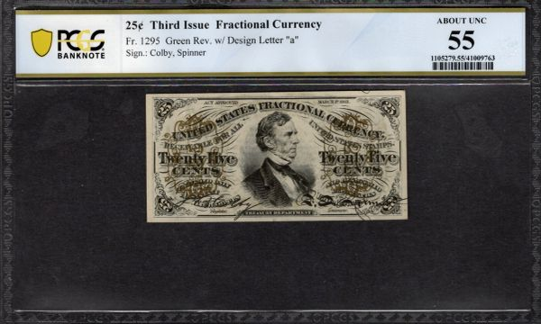 Third Issue 25 Cents PCGS 55 Fr.1295 Item #41009763