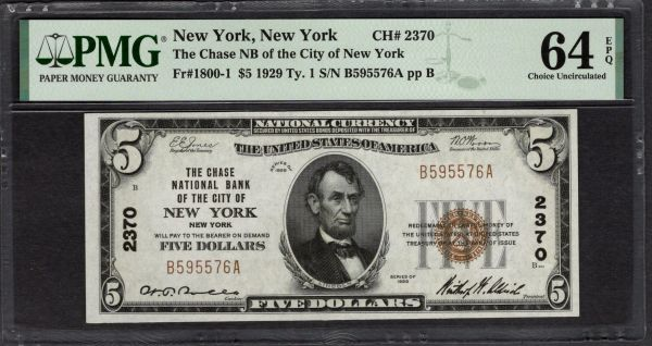 1929 $5 Chase National Bank of the City of New York PMG 64 EPQ Fr.1800-1 Charter CH#2370 Item #5005057-015