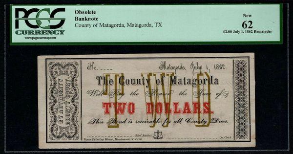 1862 $2 County of Matagorda Texas PCGS 62 Civil War Era Item #80326695