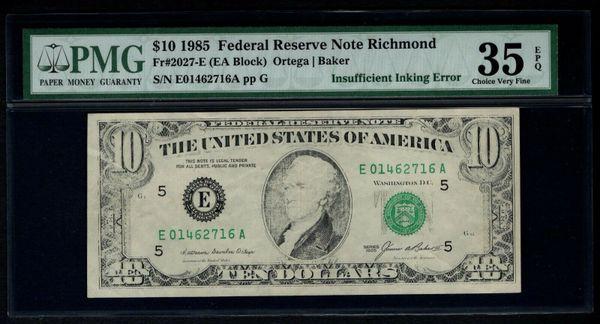 1985 $10 ERROR Insufficient Inking PMG 35 EPQ Fr.2027-E Item #5000273-017