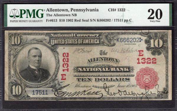1902 $10 The Allentown National Bank of Pennsylvania Red Seal PMG 20 Fr.613 Charter CH#1322 Item #2011234-006