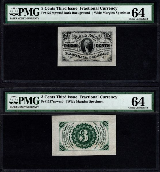 Lot of Two Front & Back Specimens Third Issue 3 Cents PMG 64 Fr.1227spwmf/b Item #5013451-037/038