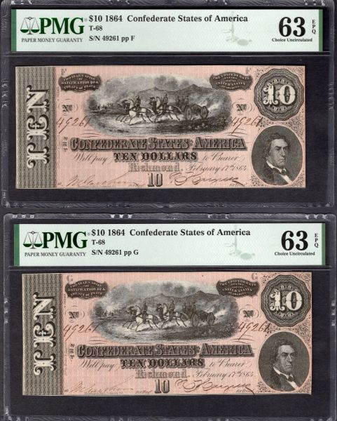 Lot of Two Same Serial Number 1864 $10 T-68 Confederate Notes PMG 63 EPQ Plate Positions F & G Item #1992512-012/013