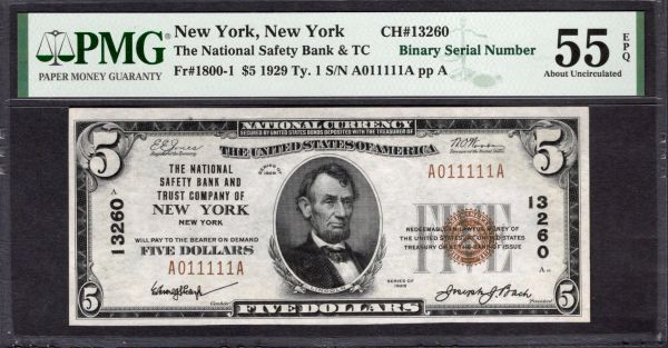 1929 $5 The National Safety Bank & Trust Co. New York PMG 55 EPQ Fr.1800-1 Charter CH#13260 Binary Near Solid Serial # Item #1992526-001