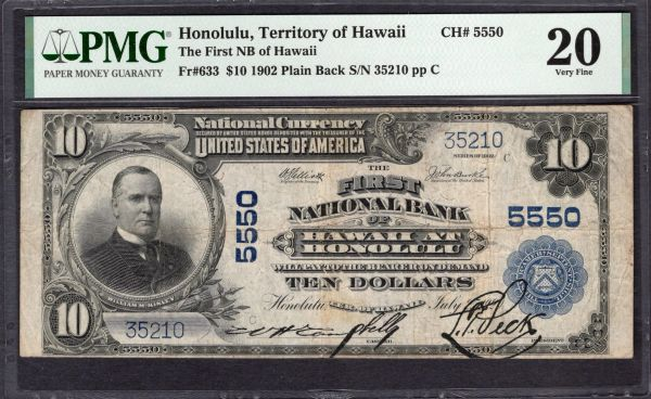 1902 $10 The First National Bank of Hawaii at Honolulu PMG 20 Fr.633 Charter CH#5550 Item #2011446-001