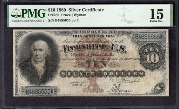 1880 $10 Silver Certificate PMG 15 Fr.289 Item #2011506-005