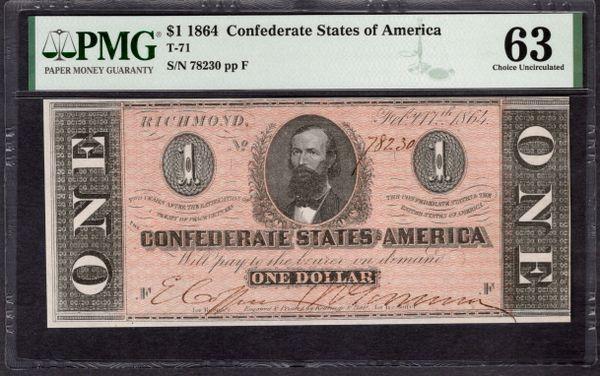 1864 $1 T-71 Confederate Currency PMG 63 Civil War Note Item #1992445-010