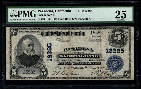 1902 $5 Pasadena National Bank California PMG 25 Fr.609 Charter CH#12385 Item #5012701-006