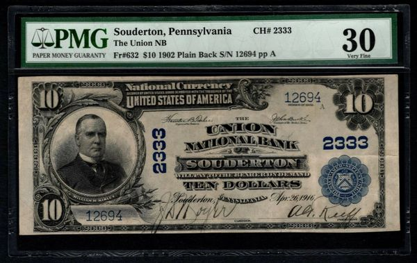 1902 $10 Union National Bank Souderton Pennsylvania PMG 30 Fr.632 Charter CH#2333 Item #1806104-018