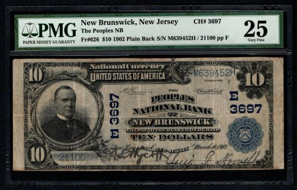 1902 $10 The Peoples National Bank New Brunswick New Jersey PMG 25 Fr.626 Charter CH#3697 Item #5004659-005