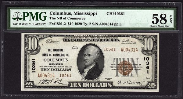 1929 $10 National Bank of Commerce Columbus MS Mississippi PMG 58 EPQ Fr.1801-2 Charter CH#10361 Item #5004587-007