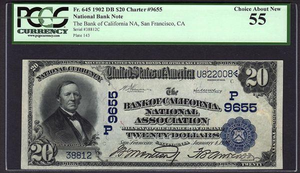 1902 $20 The Bank of California San Francisco CA PCGS 55 Fr.645 Charter CH#9655 Item #80781692