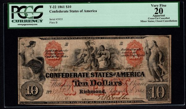 1861 $10 T-22 Confederate Currency PCGS 20 APPARENT Civil War Note Item #80610716