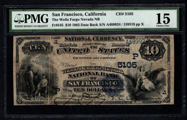 1882 $10 San Francisco CA California Wells Fargo Nevada National Bank PMG 15 Fr.545 Charter CH#5105 Item #5012203-014