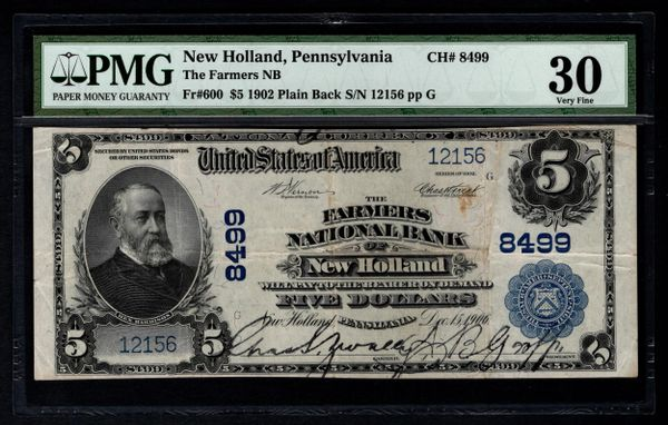 1902 $5 Farmers National Bank New Holland PA Pennsylvania PMG 30 Fr.600 Charter CH#8499 Item #1046218-020