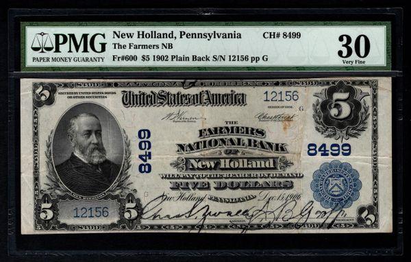 1902 $5 Farmers National Bank New Holland PA Pennsylvania PMG 30 Fr.600 Charter CH#8499 Item #1046218-020