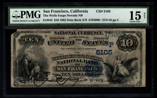 1882 $10 San Francisco CA California Wells Fargo Nevada National Bank PMG 15 NET Fr.545 Charter CH#5105 Item #1046218-016