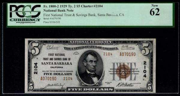 1929 $5 First NT&SB Santa Barbara CA California PCGS 62 Fr.1800-2 Charter CH#2104 Item #80789994