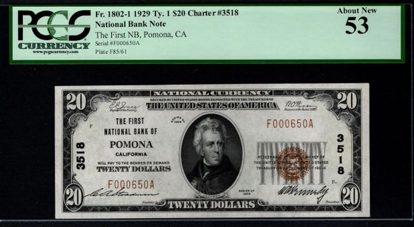 1929 $20 First National Bank Pomona CA California PCGS 53 Fr.1802-1 Charter CH#3518 Item #80821448