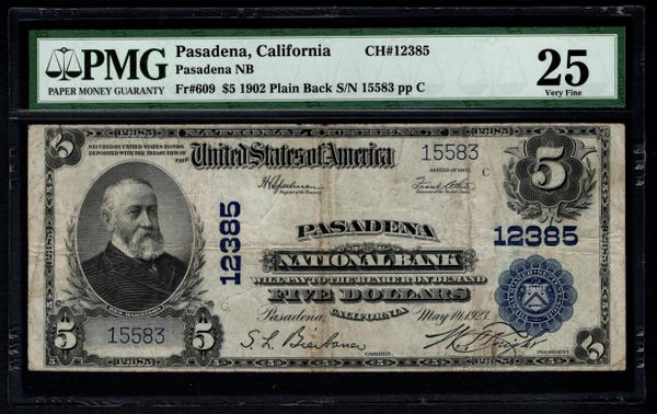 1902 $5 Pasadena National Bank California CA PMG 25 Fr.609 Charter CH#12385 Item #5012701-006