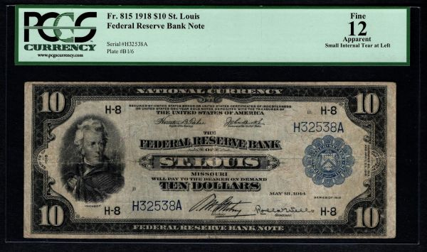 1918 $10 St. Louis FRBN PCGS 12 APPARENT Fr.815 Item #80529387