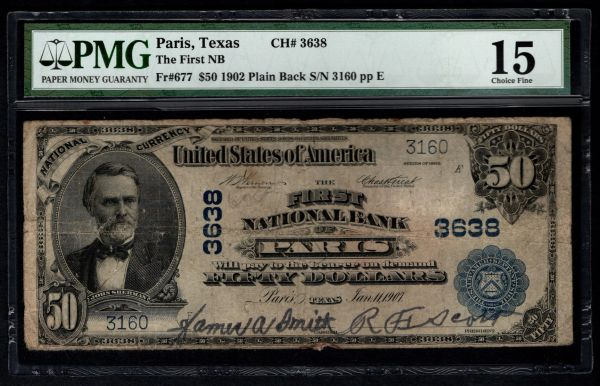 1902 $50 Dollar The First National Bank of Paris Texas PMG 15 Fr.677 Charter CH#3638 Item #5012213-010