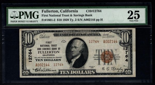 1929 $10 First National Trust & Savings Bank Fullerton CA California PMG 25 Charter CH#12764 Item #2501290-002