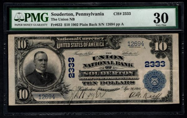 1902 $10 Union National Bank Souderton PA Pennsylvania PMG 30 Fr.632 Charter CH#2333 Item #1806104-018