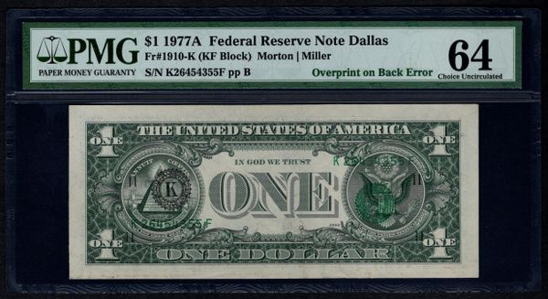 1977A $1 ERROR Overprint On Back PMG 64 Fr.1910-K Item #8030610-002