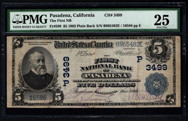 1902 $5 First National Bank Pasadena California CA PMG 25 Fr.599 Charter CH#3499 Item #5012701-007
