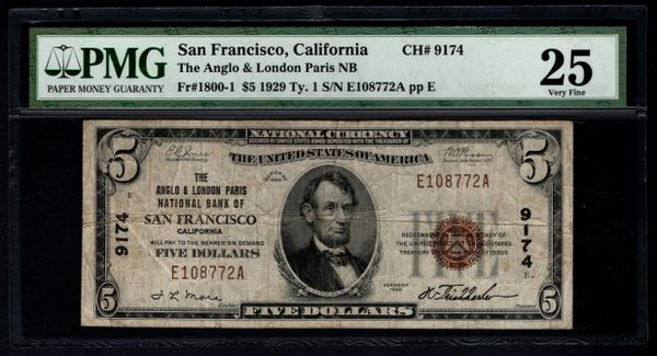 1929 $5 Anglo & London Paris NB San Francisco CA California PMG 25 Fr.1800-1 Charter CH#9174 Item #8048717-090